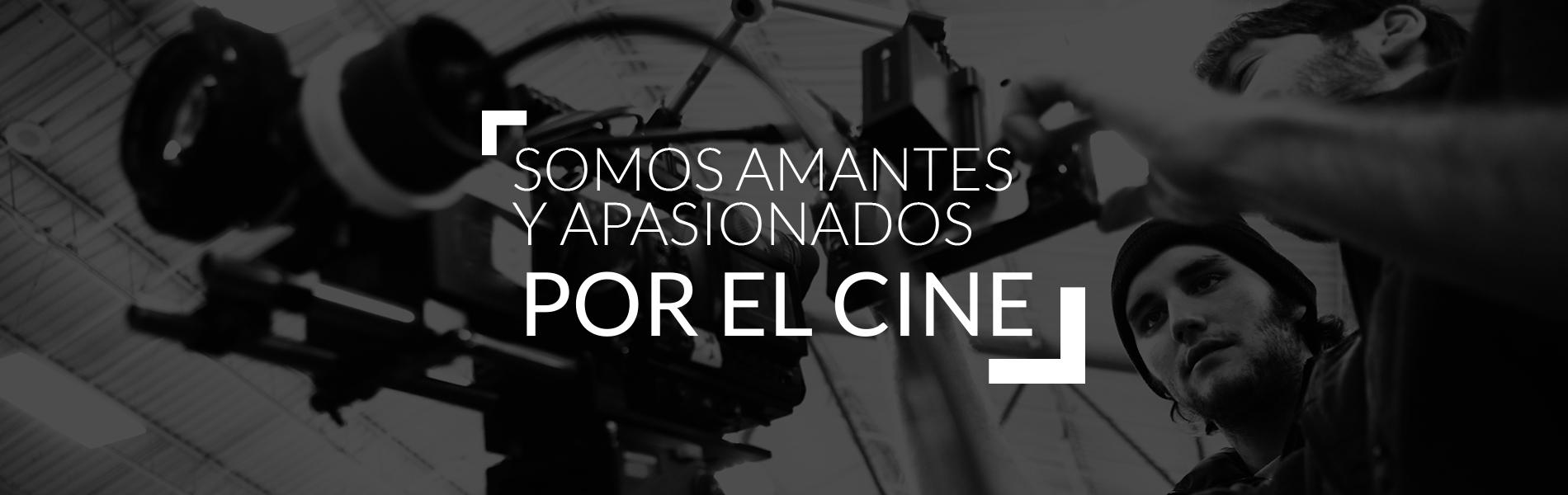 Somos Apasionados por el Cine