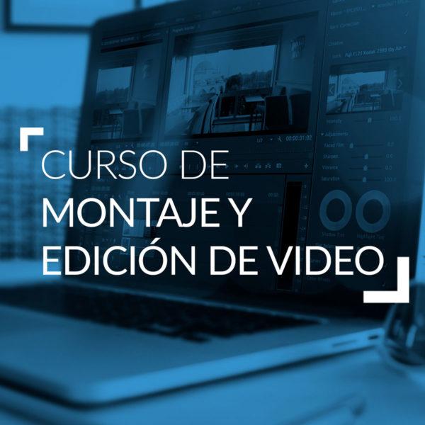 Curso de Montaje y Edición de Video