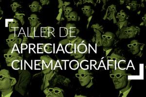 Taller de Apreciación Cinematográfica