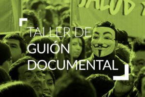 Taller de Guión Documental