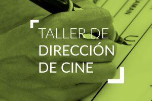 Taller de Dirección de Cine