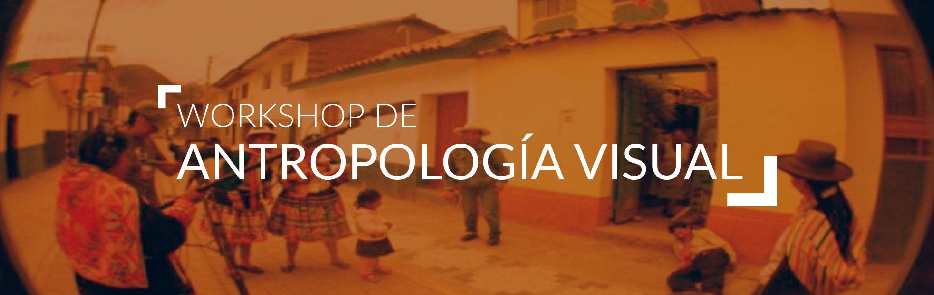 W. Antropología visual